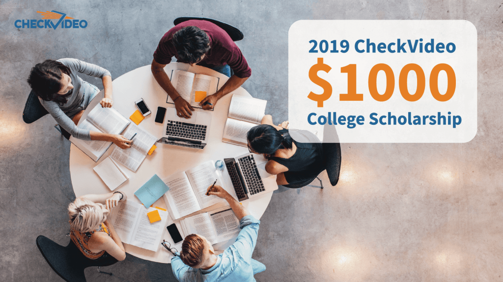 $1000 College Scholarship From CheckVideo – 2019 Winner
